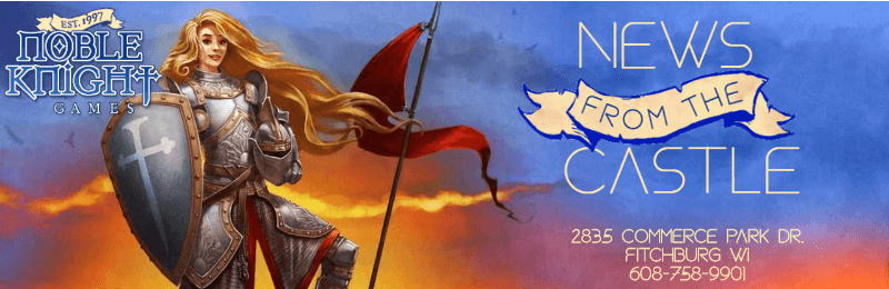 News from the Castle local newsletter cover image for Noble Knight Games with an armored woman holding a shield and pennant on a spear.
